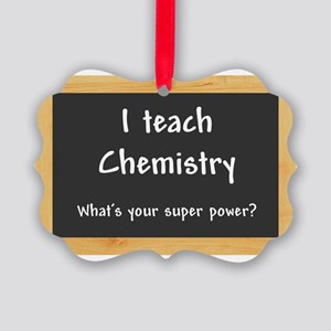 I teach Chemistry Picture Ornament