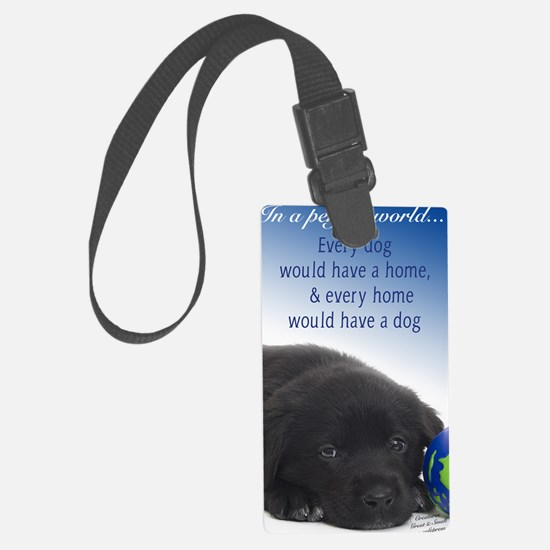 In A Perfect World (Lab) Luggage Tag