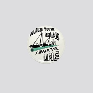 I Walk The Line Mini Button