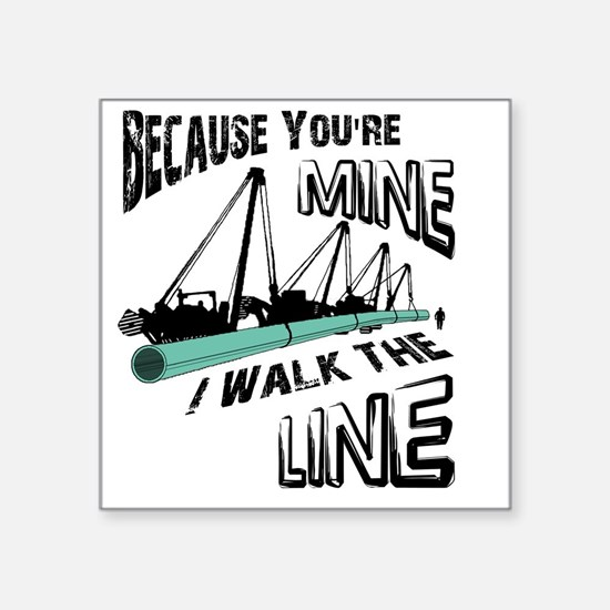 "I Walk The Line Square Sticker 3"" x 3"""