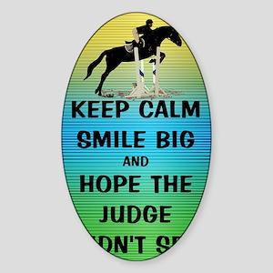 Keep Calm, Smile Big Horse Show Sticker (Oval)