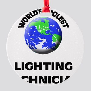 World's Coolest Lighting Technician Round Ornament