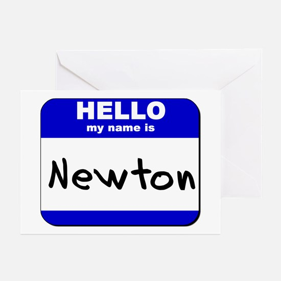 hello my name is newton  Greeting Cards (Package o