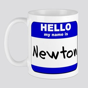 hello my name is newton  Mug