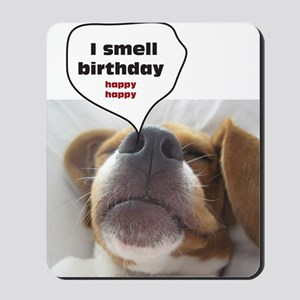 I smell birthday Mousepad