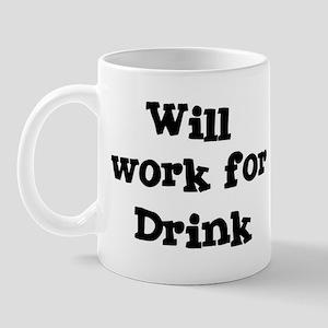 Will work for Drink Mug