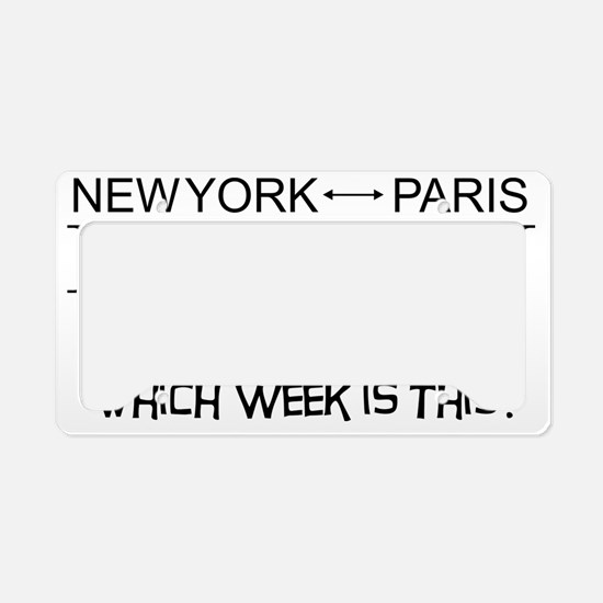 Fashion Week, New York or Par License Plate Holder