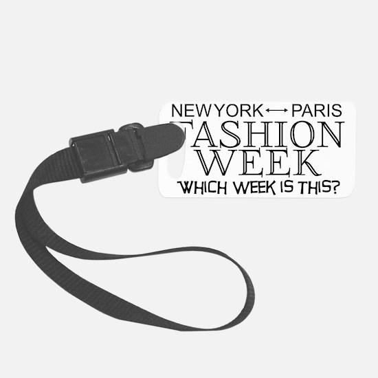 Fashion Week, New York or Paris? Luggage Tag