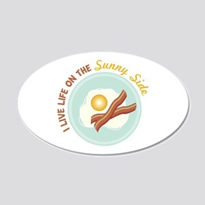 I LIVE LIFE ON THE Sunny Side Wall Decal