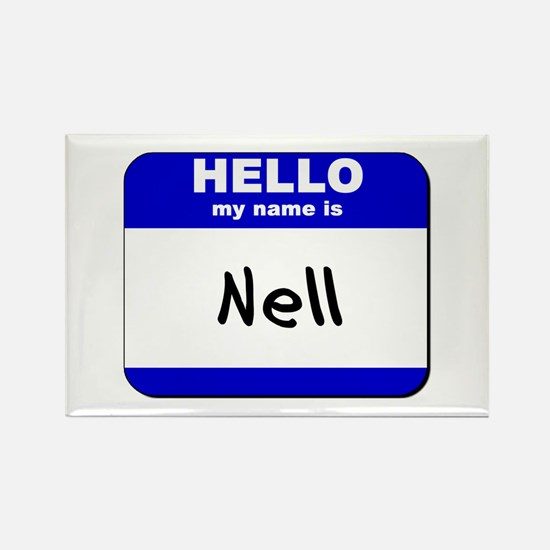 hello my name is nell Rectangle Magnet