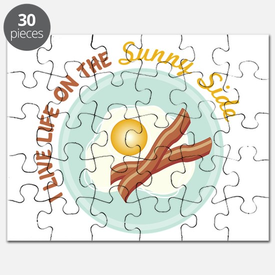 I LIVE LIFE ON THE Sunny Side Puzzle