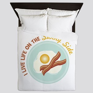 I LIVE LIFE ON THE Sunny Side Queen Duvet