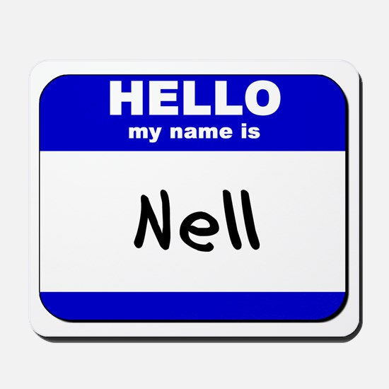 hello my name is nell  Mousepad