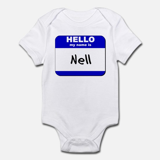 hello my name is nell  Infant Bodysuit