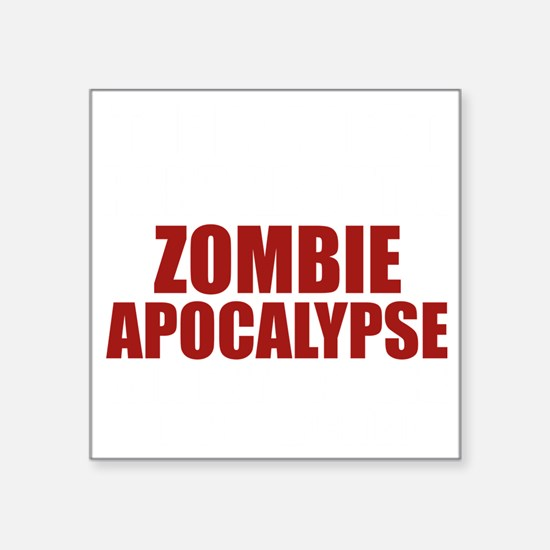 "ZombieApHard2B Square Sticker 3"" x 3"""
