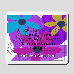 Teachers assistant 4 Mousepad