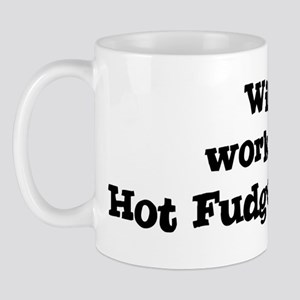 Will work for Hot Fudge Sunda Mug