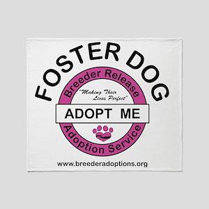 Breeder Release Adoption Service Throw Blanket