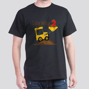 I Dig Being 2 Dark T-Shirt