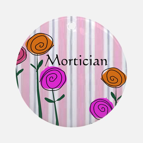 Mortician floral roses Round Ornament