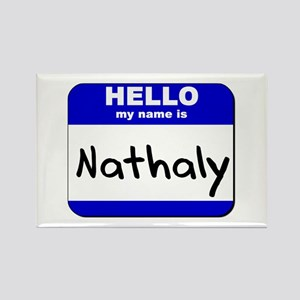 hello my name is nathaly Rectangle Magnet