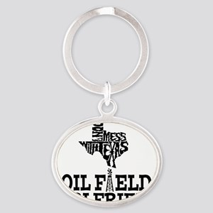 Don't Mess With Texas Oilfield Girlf Oval Keychain