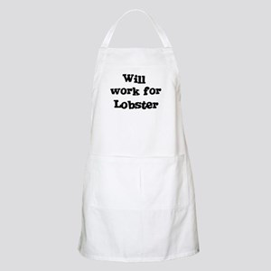 Will work for Lobster BBQ Apron
