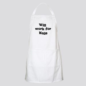 Will work for Kale BBQ Apron