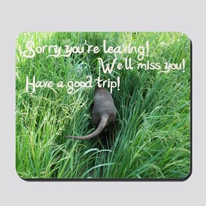 going away wishes Mousepad