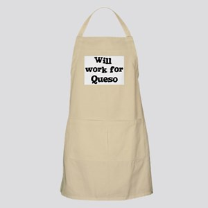 Will work for Queso BBQ Apron