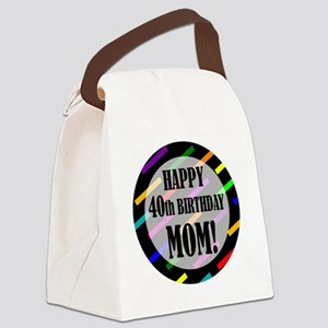 40th Birthday For Mom Canvas Lunch Bag