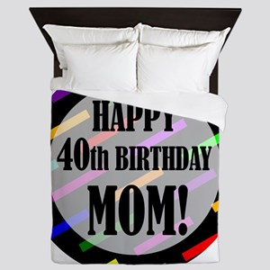 40th Birthday For Mom Queen Duvet