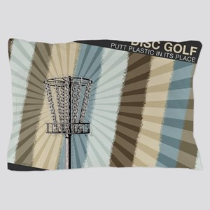 Putt Plastic In Its Place Pillow Case