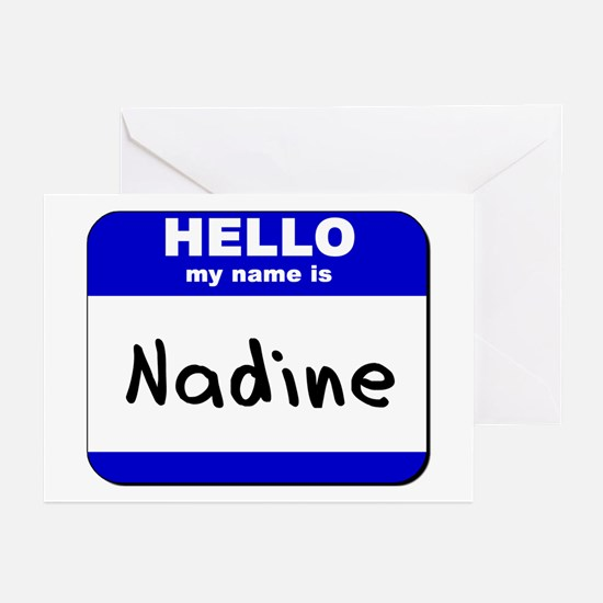 hello my name is nadine  Greeting Cards (Package o