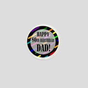 80th Birthday For Dad Mini Button