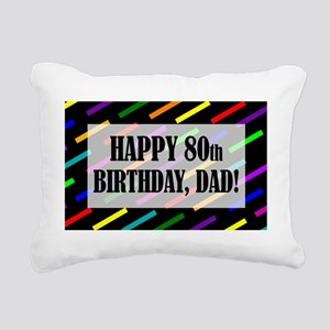 80th Birthday For Dad Rectangular Canvas Pillow