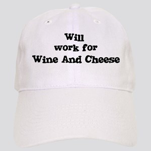 Will work for Wine And Cheese Cap