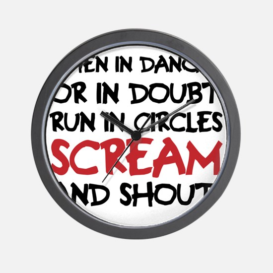 Danger Doubt Scream & Shout Wall Clock