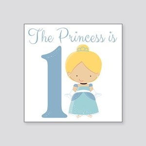 "Princess is 1 Square Sticker 3"" x 3"""