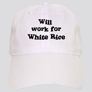 Will work for White Rice Cap