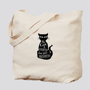 My Cat is Smarter than Your President Tote Bag