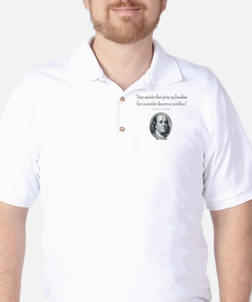 Benjamin Franklin Freedom for Security  Golf Shirt