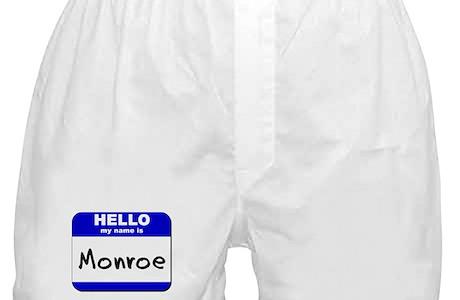 Hello My Name Is Monroe Boxer Shorts