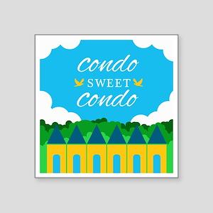 """Condo Sweet Condo Square Sticker 3"""" x 3"""""""
