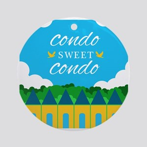 Condo Sweet Condo Round Ornament