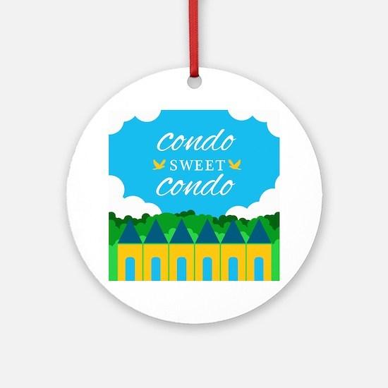 Condo Sweet Condo Round Ornament