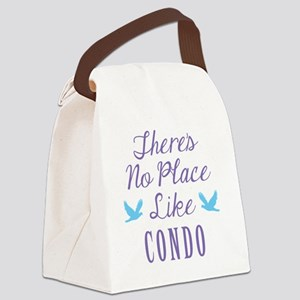 Theres No Place Like Condo Canvas Lunch Bag