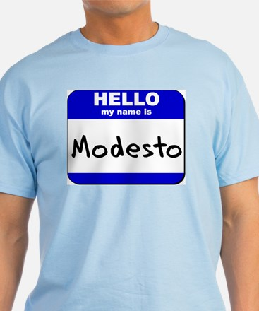 hello my name is modesto T-Shirt