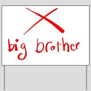 Big Brother Yard Sign