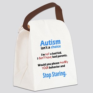 Autism isnt a choice Canvas Lunch Bag